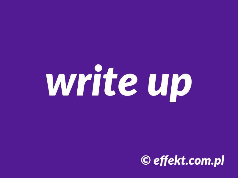 write up znaczenie