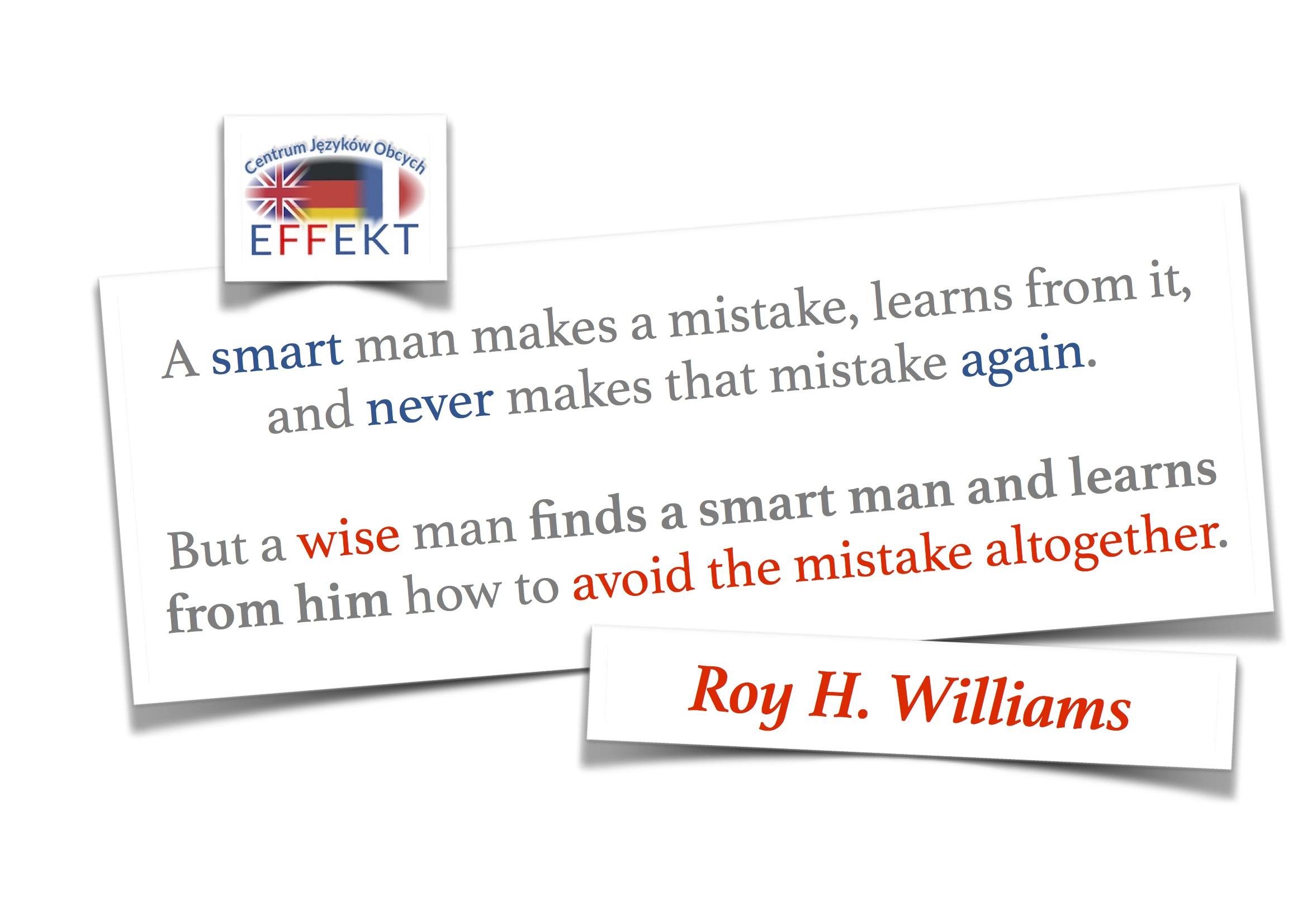 A wise man finds a smart man